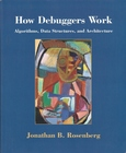 How Debuggers Work